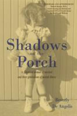 Shadows on the Porch: A Cleveland memoir of survival and three generations of mental illness