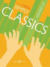 Simply Classics, Grades 2-3: Arrangements for Piano Solo 2104802