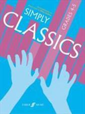 Simply Classics, Grades 4-5: Arrangements for Piano Solo 2104803
