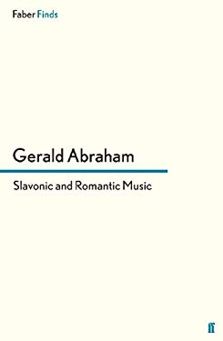 Slavonic and Romantic Music: Essays and Studies