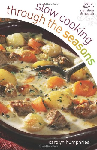 Slow Cooking Through the Seasons 9780572034214