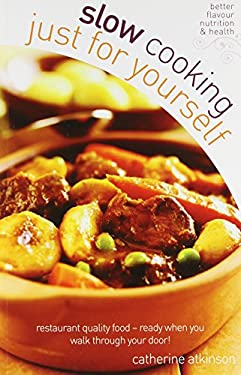 Slow Cooking for Yourself 9780572031503