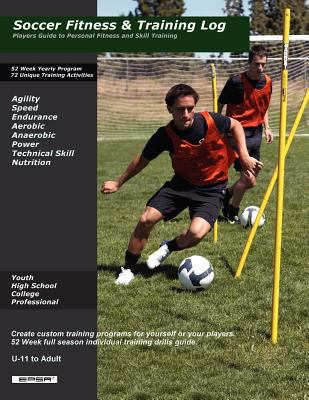 Soccer Fitness and Skill Training 9780578041216
