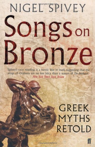 Songs on Bronze: Greek Myths Retold 9780571215423
