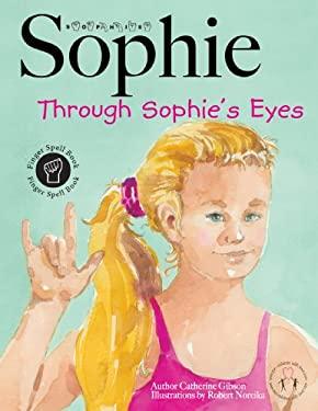 Sophie Through Sophie's Eyes