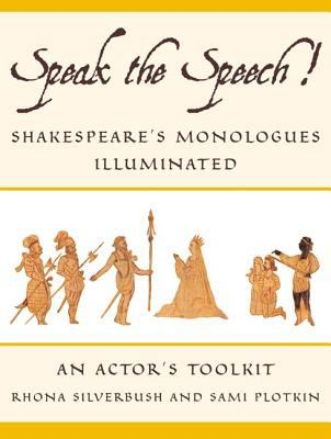 Speak the Speech!: Shakespeare's Monologues Illuminated 9780571211227