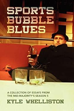 Sports Bubble Blues 9780578033143