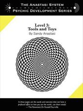 The Anastasi System - Psychic Development Level 3: Tools and Toys 2110729