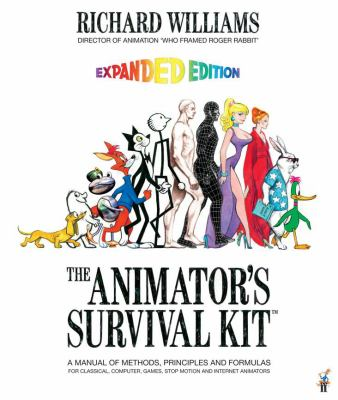 The Animator's Survival Kit: A Manual of Methods, Principles and Formulas for Classical, Computer, Games, Stop Motion and Internet Animators [With DVD 9780571238347