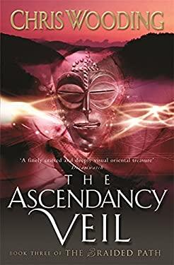 The Ascendancy Veil 9780575074460