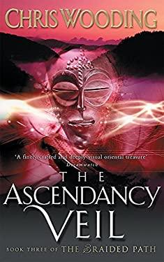 The Ascendancy Veil 9780575077690