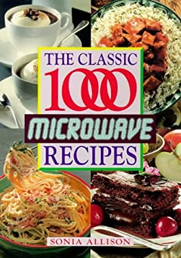 The Classic 1000 Microwave Recipes 9780572019457