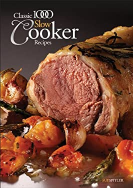 Classic 1000 Slow Cooker Recipes 9780572035969