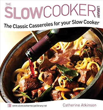 The Classic Casseroles for Your Slow Cooker 9780572035419