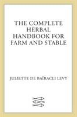 The Complete Herbal Handbook for Farm and Stable 9780571161164