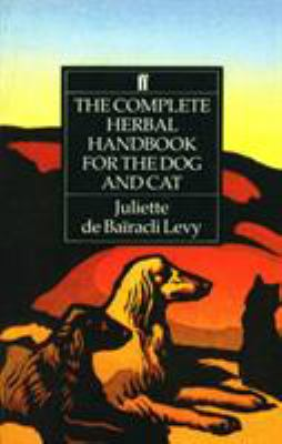 The Complete Herbal Handbook for the Dog and Cat 9780571161157
