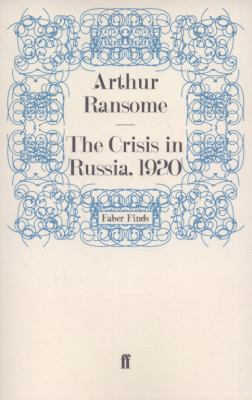 The Crisis in Russia, 1920 9780571269075
