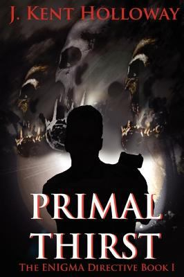 The Enigma Directive: Primal Thirst