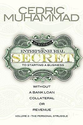 The Entrepreneurial Secret Book Series Vol III 9780578038230