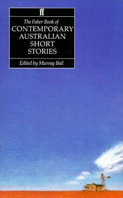 The Faber Book of Contemporary Australian Short Stories 9780571150830