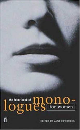The Faber Book of Monologues for Women 9780571217656