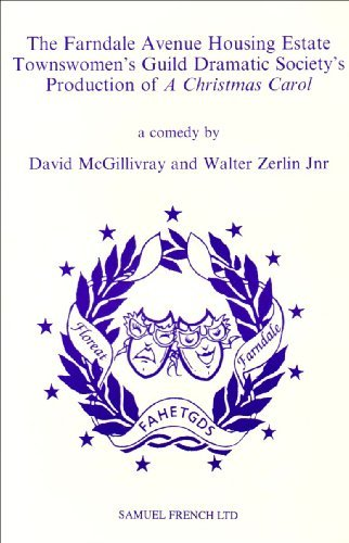 Farndale Avenue Housing Estate Townswomen's Guild Dramatic Society's Production of a Christmas Carol 9780573016806