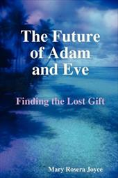The Future of Adam and Eve 2110902