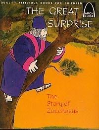 The Great Surprise: Luke 19:2-10 for Children, - Warren-Wind / Warren, Mary