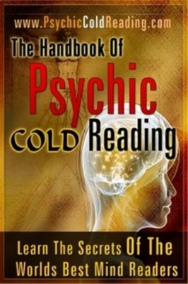 The Handbook of Psychic Cold Reading 9780578044644