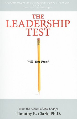 The Leadership Test: Will You Pass? 9780578042107