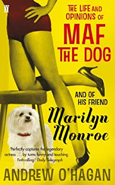 Life and Opinions of Maf the Dog, and of His Friend Marilyn Monroe 9780571216000