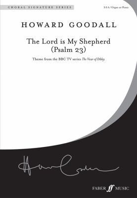 The Lord Is My Shepherd (Psalm 23): For Ssa Choir, Choral Octavo