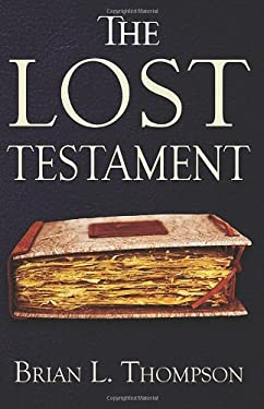 The Lost Testament 9780578055497