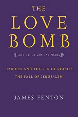 The Love Bomb and Other Musical Pieces 9780571211470