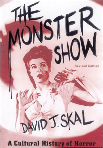 The Monster Show: A Cultural History of Horror 9780571199969