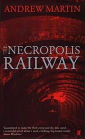 The Necropolis Railway: A Novel of Murder, Mystery, and Steam 12322669