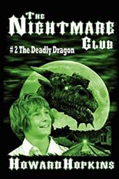 The Nightmare Club #2: The Deadly Dragon 2109681