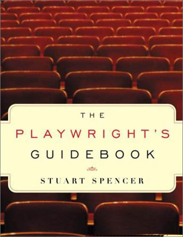 The Playwright's Guidebook: An Insightful Primer on the Art of Dramatic Writing 9780571199914