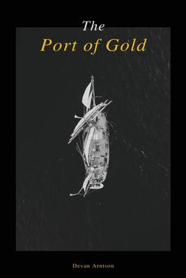 The Port of Gold