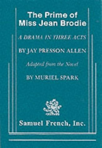 the relationships in the book the prime of miss jean brodie By illustrating the ways in which his notion of amour-propre distorts the teacher- student relationship in muriel spark's novel, the prime of miss jean brodie.
