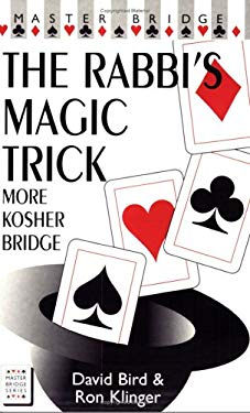 The Rabbi's Magic Trick: More Kosher Bridge 9780575065956