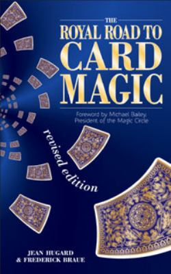 The Royal Road to Card Magic 9780572029180