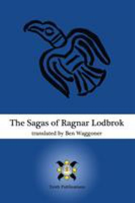 The Sagas of Ragnar Lodbrok 9780578021386