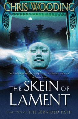 The Skein of Lament 9780575074439