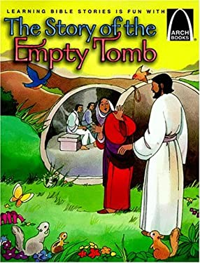 The Story of the Empty Tomb: John 20 for Children 9780570075448