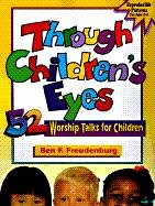 Through Children's Eyes 9780570048435
