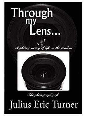 Through My Lens 9780578000145