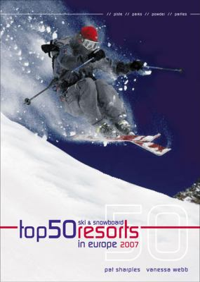 Top 50 Ski & Snowboard Resorts in Europe 9780572032708