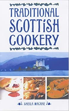 Traditional Scottish Cookery 9780572026851
