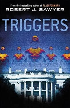 Triggers. by Robert J. Sawyer